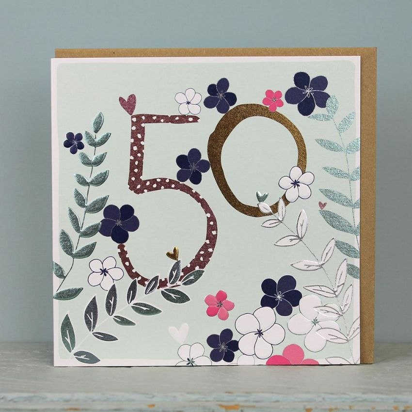 50 BIRTHDAY CARD FLOWERS